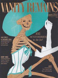 Vanity Remains, August